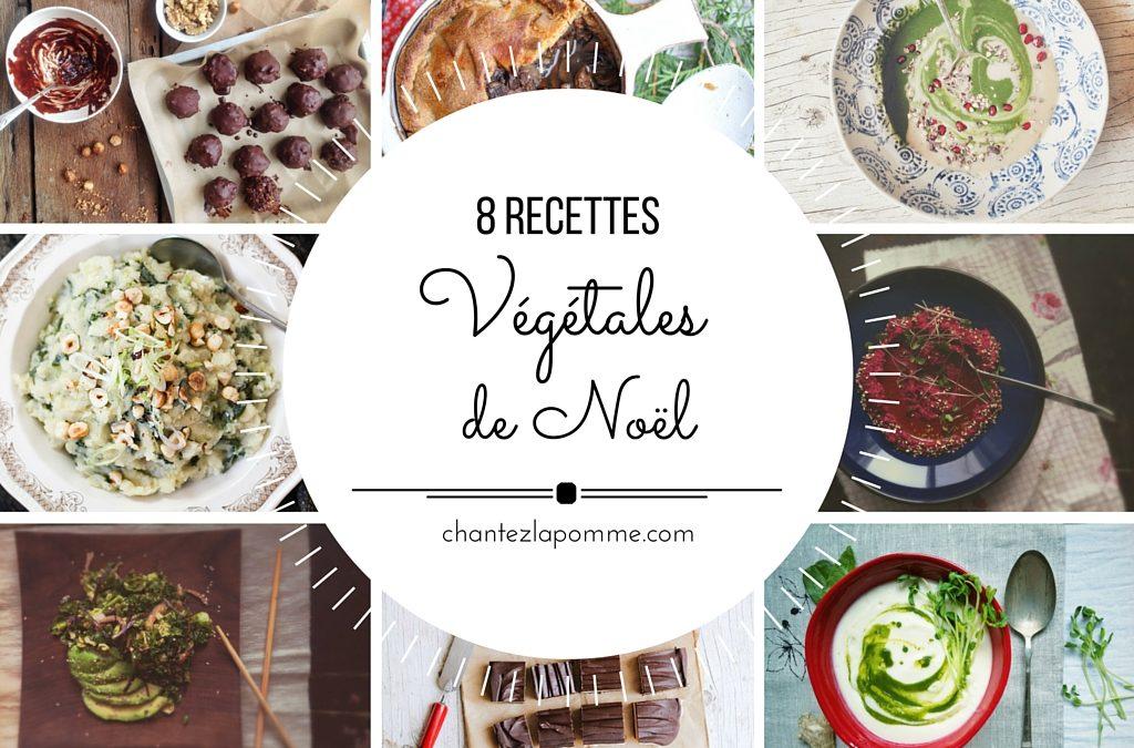 8 recettes végétales pour les Fêtes!